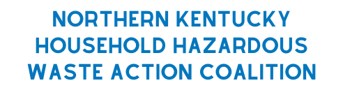 Northern Kentucky Household Hazardous Waste Action Coalition
